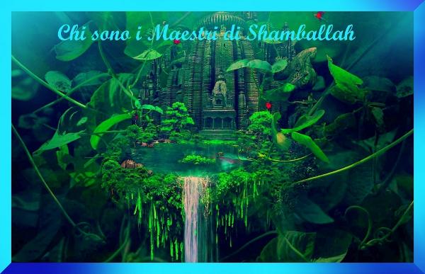 Chi sono i Maestri di Shamballah