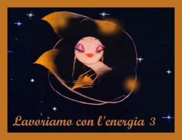 Lavoriamo con l'energia 3 ESCAPE='HTML'
